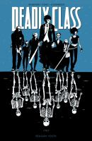 Deadly Class. Volume 1, Issue 1-6, Reagan Youth