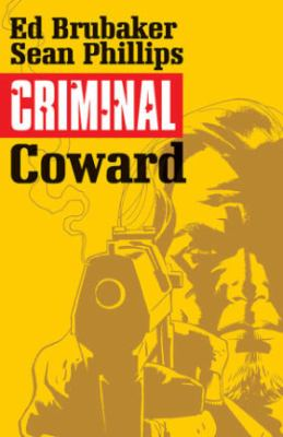 Criminal. Vol. 01, Coward