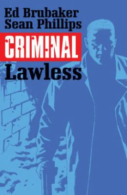 Criminal. Vol. 02, Lawless