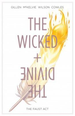 The Wicked + the Divine. Volume 1, Issue 1-5, The Faust Act