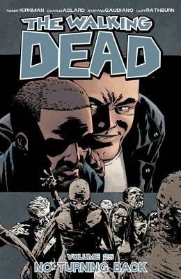 The walking dead. Vol. 25, No turning back