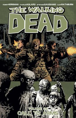 The Walking Dead. Vol. 26, Call to Arms
