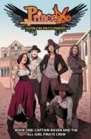 Princeless, Raven, the Pirate Princess. Book 1, Captain Raven and the All-girl Pirate Crew