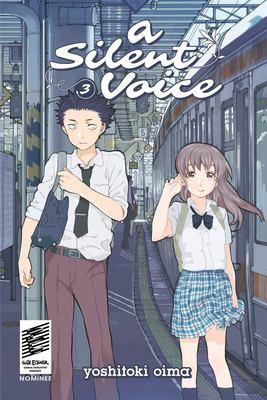A silent voice. Vol. 03