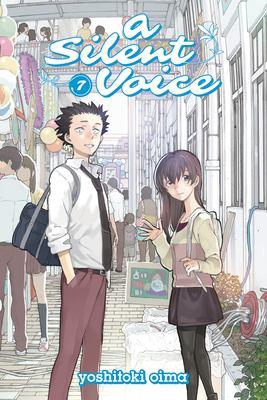 A silent voice. Vol. 07