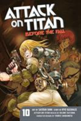 Attack on Titan : before the fall. Vol. 10