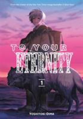 To Your Eternity. Vol. 01
