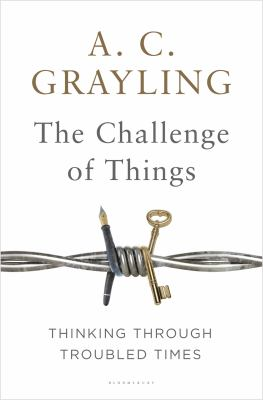 The challenge of things : thinking through troubled times