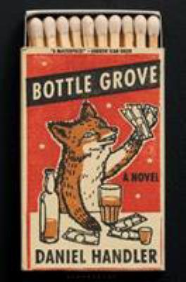Bottle grove : a novel