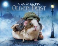 A guinea pig Oliver Twist ; or, the parish boy's progress
