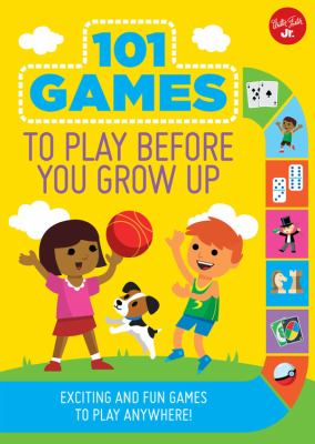 Link to Catalogue record for 101 games to play before you grow up