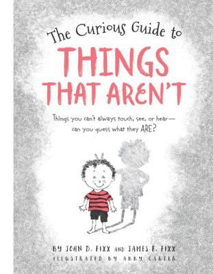 The Curious Guide to Things That Aren't.