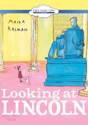 Looking at lincoln (read-along)