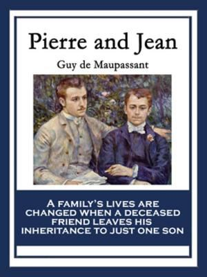 Pierre and Jean ;