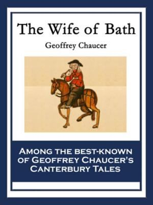 The wife of Bath : complete, authoritative text with biographical and historical contexts, critical history, and essays from five contemporary critical perspectives