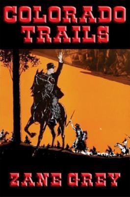 Colorado Trails.