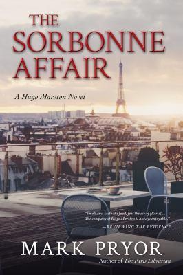 The Sorbonne affair : a Hugo Marston novel