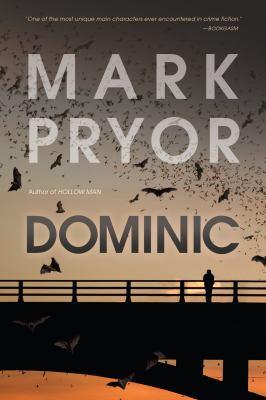 Dominic : a Hollow man novel