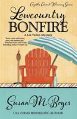 Lowcountry Bonfire : A Liz Talbot mystery