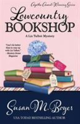 Lowcountry bookshop : a Liz Talbot Mystery