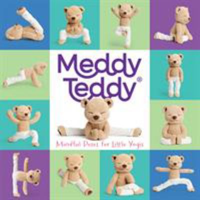Meddy Teddy :  mindful poses for little yogis