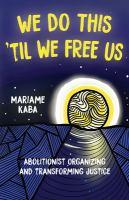 We Do This 'til We Free Us