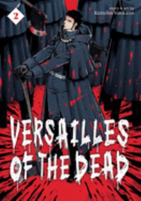 Versailles of the Dead 2