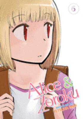 Alice & Zoroku. Vol. 06