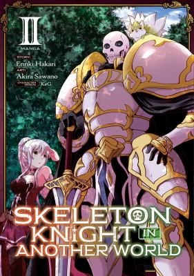 Skeleton knight in another world. Vol. 02