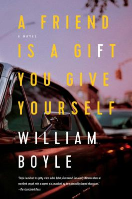 A friend is a gift you give yourself : a novel