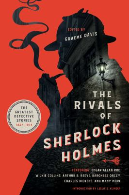 The rivals of Sherlock Holmes :  the greatest detective stories: 1837-1914