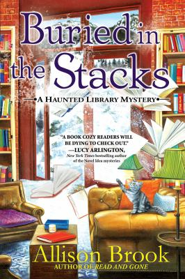 Buried in the Stacks : A Haunted Library Mystery