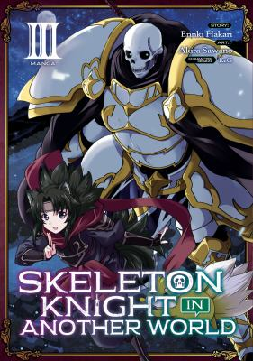 Skeleton knight in another world. III