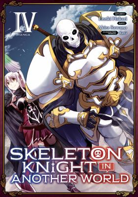 Skeleton knight in another world. IV