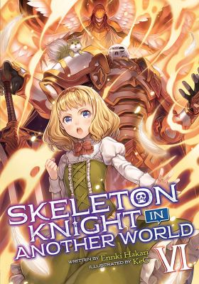 Skeleton knight in another world. VI