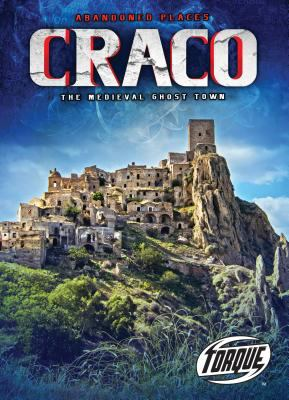 Craco : the medieval ghost town.