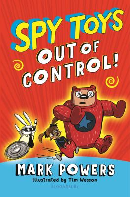 Spy toys :  out of control!