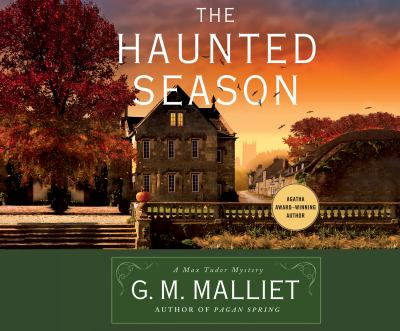 The haunted season: a Max Tudor novel