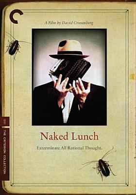 Naked Lunch Exterminate All Rational Thought