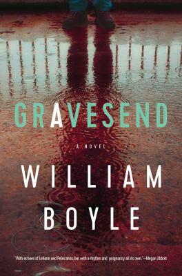 Gravesend : a novel