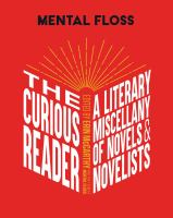 The curious reader : a literary miscellany of novels & novelists
