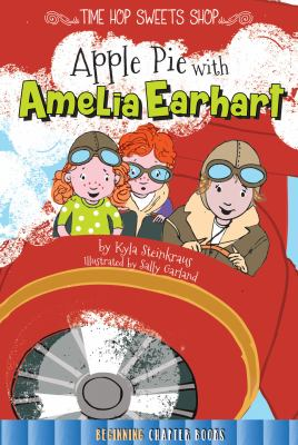 Apple Pie with Amelia Earhart.