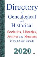 Directory of Genealogical and Historical Societies, Libraries and Museums in the US and Canada, 2020, Vol 1