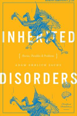 Inherited disorders : stories, parables & problems
