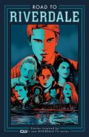 Road to Riverdale Volume 1