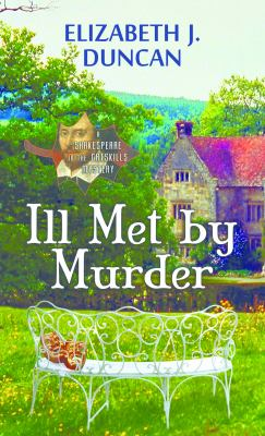Ill met by murder : a Shakespeare in the Catskills mystery
