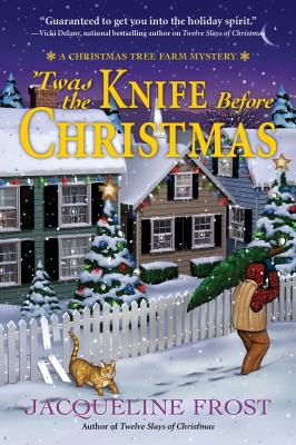 'Twas the knife before Christmas by Frost, Jacqueline