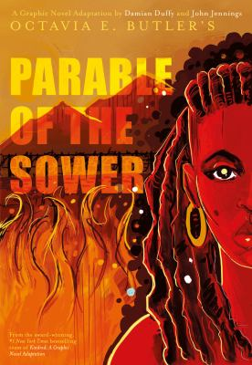 Octavia E. Butler's Parable of the sower.