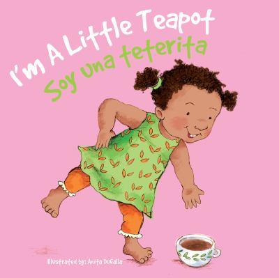 I'm a little teapot = :  Soy una teterita