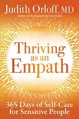 Thriving as an empath : 365 days of empowering self-care practices
